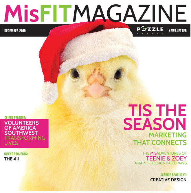MisFIT Magazine December 2019 cover featuring a photo of a yellow baby chick wearing a Santa hat. Title: 'Tis the Season. Featured Story: Marketing That Connects.